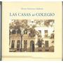 Gutiérrez Zaldívar - Las Casas Del Colegio De Escribanos