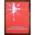 Fundamentos De La Medicina Bioenergetica Rodriguez Isleño