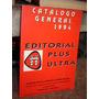 Catalogo General 1994 Editorial Plus Ultra