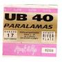 Antigua Entrada Recital U B 40- Paralamas En River Año 1994