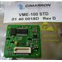 Placa Vme-100 Std - Mdc1200 Para Vertex Vx2100 Vx2200