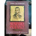 Pedro Lain Entralgo. Menéndez Y Pelayo