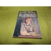 Me Casé Con Un Best Seller - Sheila Hailey