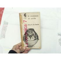 La Cerámica/el Modelado En Arcilla - Perla S. De Bardin
