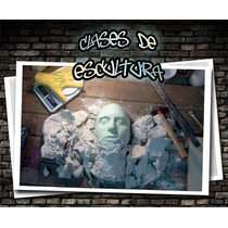 Clases De Escultura, Latex, Resina, Molderia