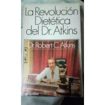 393 Libro Revolucion Dietetica Dr Atkins Grijalbo Salud