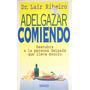 Lair Ribeiro, Adelgazar Comiendo, Ed. Urano