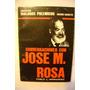 Conversaciones Con Jose M Rosa Pablo J Hernandez