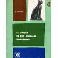 El Origen De Los Animales Domésticos: R. Thevenin