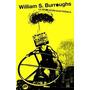 La Revolución Electrónica - William S. Burroughs Caja Negra