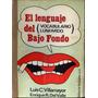 El Lenguaje Del Bajo Fondo, Vocabulario Lunfardo, Villamayor