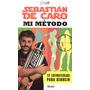 Sebastian De Caro - Mi Metodo 12 Estrategias Para Seducir