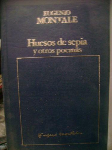 Eugenio Montale huesos de sepia