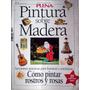 Revista Plena - Nro. 6 - Pintura Sobre Madera