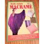 Lote Libros Fasciculos Cds A Eleccion 5 X $120 Macrame Etc