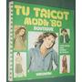 Revista Tu Tricot 15 Viscontea Boutique Moda Edicion 1977
