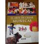 Lote X3 El Arte De Crear Muñecas Peluches Muñecos Country Pa