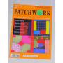 M74 Revista Patchwork Con Patrones Texto En Ingles Italiano