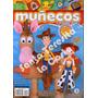 Revista Muñecos Y Juguetes En Tela, Lote X 7, Moldes, Nuevas