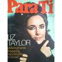 Revista Para Ti #2453 Julio 1969 Liz Taylor