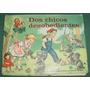 Libro Cuento Infantil Desobedientes Sigmar Troquelado Detall