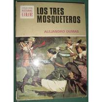 Libro Los Tres Mosqueteros Alejandro Dumas Historias Color