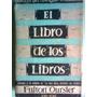 Fulton Oursler - El Libro De Los Libros. Zig-zag, 1952.