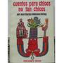 Libreriaweb Cuentos Para Chicos No Tan Chicos