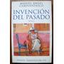 Campodónico, Miguel Ángel: Invención Del Pasado.