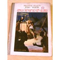 Libro Antiguo Cinco Semanas En Globo Julio Verne Sopena 1930