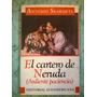Antonio Skarmeta El Cartero De Neruda Ardiente Paciencia