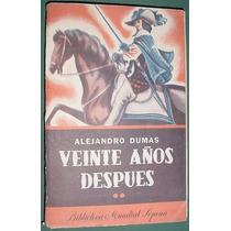 Libro Veinte Años Despues Alejandro Dumas Tomo 2 Sopena