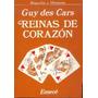 Libro Reinas De Corazon Guy Des Cars Emece 248 Pgs
