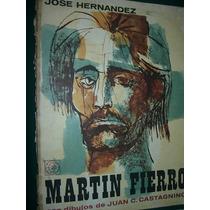 Libro Martin Fierro Jose Hernandez Ilustra Dibujo Castagnino