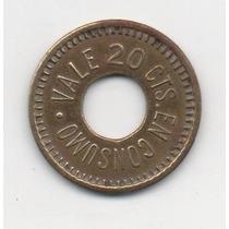 Antigua Ficha Vale 20 Centavos En Consumo