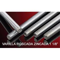 Varilla Roscada Zincada 1 1/8 Pulgada X 1 Metro
