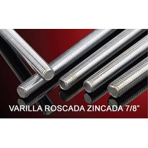 Varilla Roscada Zincada 7/8 Pulgada X 1 Metro