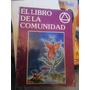 El Libro De La Comunidad(comunidad P/equilibrio Y Desarrollo