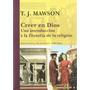 T J Mawson Creer En Dios Fenomenología Religión Siruela