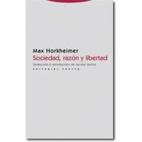 Sociedad, Razón Y Libertad, De Max Horkheimer