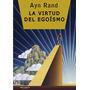 La Virtud Del Egoísmo - Ayn Rand (edición Lujo)