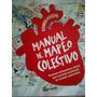 Iconoclastas Manual De Mapeo Colectivo Tinta Limon