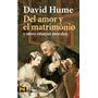 Del Amor Y El Matrimonio Y Otros... David Hume Alianza
