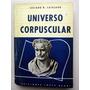 Universo Corpuscular _ Luciano Catalano - Ediciones L. Negri