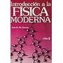 Introduccion A La Fisica Moderna -mc.gervey John Fisica