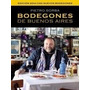 Bodegones De Buenos Aires Pietro Sorba Libro Ebook
