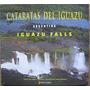 Cataratas Del Iguazu Argentina - Mendieta - Comamala