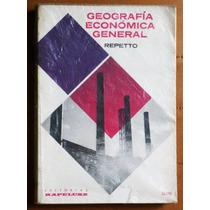 Geografía Económica General / Luis G. Repetto