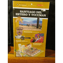 Santiago Del Estero Y Tucumán, Guía Visual Ed. Clarín