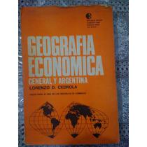 Geografia Económica General Y Argentina - Cedrola